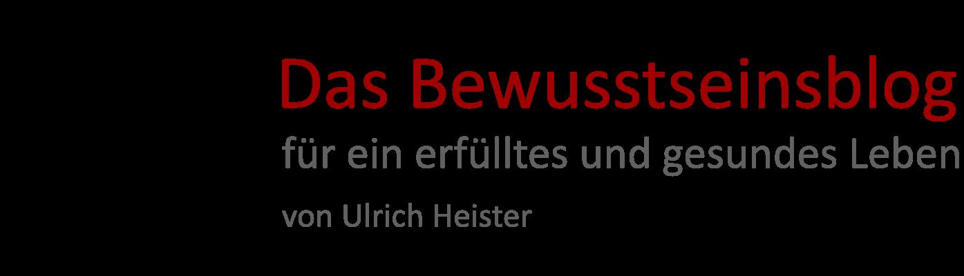 Bewusstseinsblog - Ulrich Heister